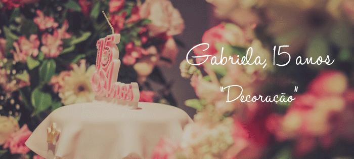titulo-festa-gabriela-decoracao